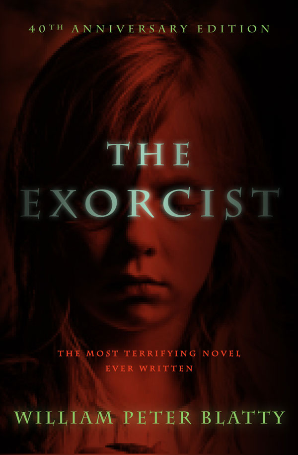 40th Anniversary editions of THE EXORCIST novel available for pre-order