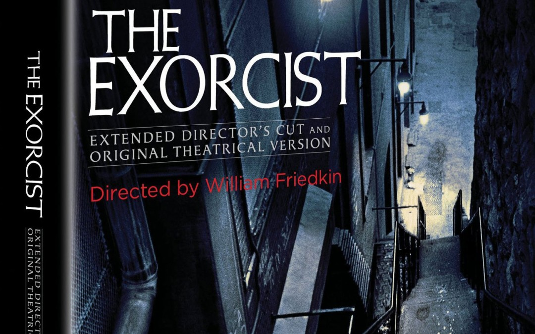 Pre-orders available for The Exorcist 40th Anniversary Blu-ray