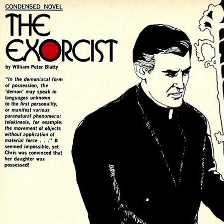 The Exorcist Condensed Novel by William Peter Blatty